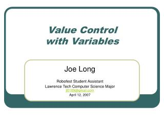 Value Control with Variables