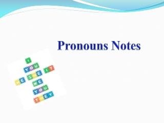 Pronouns Notes