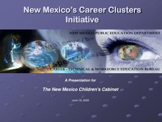 New Mexico's Career Clusters Initiative