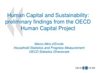 Human Capital and Sustainability:  preliminary findings from the OECD Human Capital Project