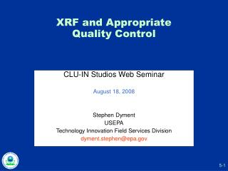 XRF and Appropriate  Quality Control