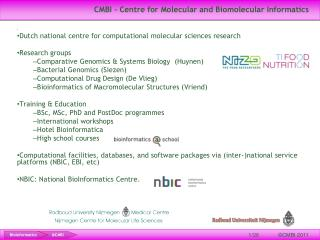CMBI - Centre for Molecular and  Biomolecular  Informatics