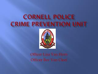 Cornell Police  Crime Prevention Unit