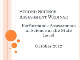 Second Science Assessment Webinar