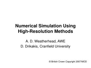 Numerical Simulation Using  High-Resolution Methods
