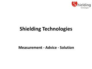 Shielding Technologies