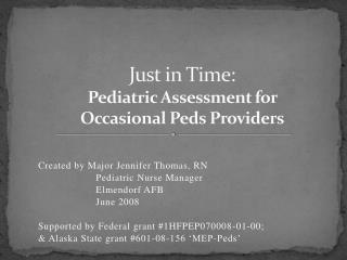 Just in Time: Pediatric Assessment for  Occasional Peds Providers