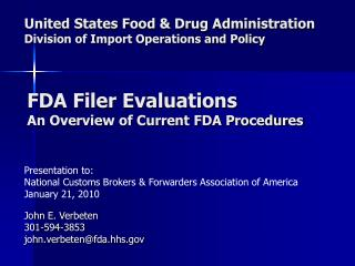 United States Food & Drug Administration Division of Import Operations and Policy