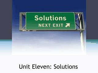 Unit Eleven: Solutions