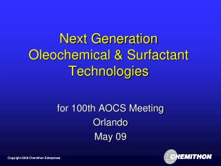 Next Generation Oleochemical & Surfactant Technologies