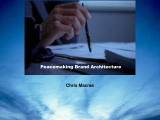 Peacemaking Brand Architecture