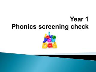 Y ear 1 P honics screening check