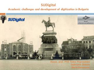 SUDigital Academic challenges and development of digitization in Bulgaria