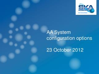 AA System configuration options  23 October 2012