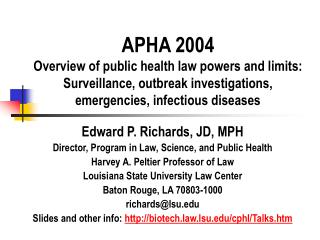 APHA 2004 Overview of public health law powers and limits: Surveillance, outbreak investigations, emergencies, infectiou