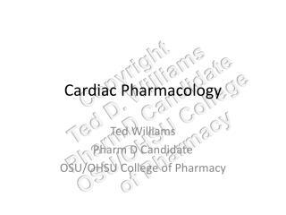 Cardiac  Pharmacology