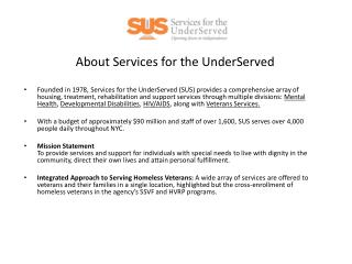 About Services for the UnderServed