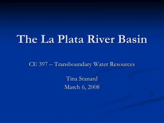 The La Plata River Basin