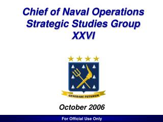 Chief of Naval Operations Strategic Studies Group  XXVI