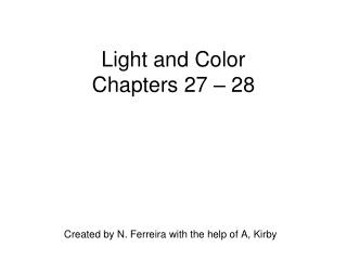 Light and Color Chapters 27 – 28