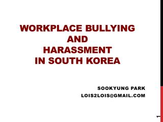 Workplace bullying  and  harassment  in south Korea
