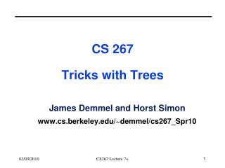 CS 267 Tricks with Trees