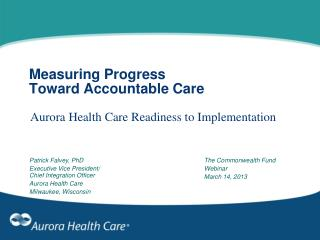 Measuring Progress Toward Accountable Care