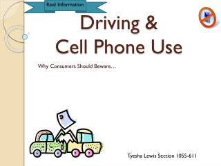 Driving &  Cell Phone Use