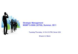 Strategic Management MGMT S-5000 (32759), Summer, 2011