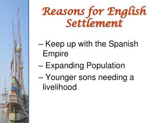 Reasons for English Settlement
