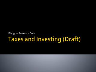 Taxes and  Investing  (Draft)