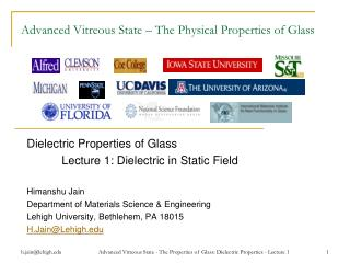 Advanced Vitreous State – The Physical Properties of Glass