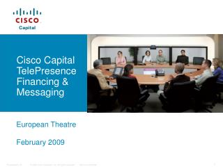 Cisco Capital TelePresence Financing & Messaging