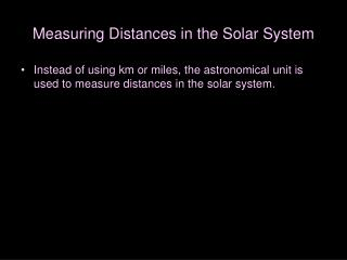 Measuring Distances in the Solar System