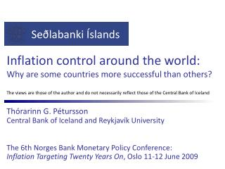 Inflation control around the world:  Why are some countries more successful than others?