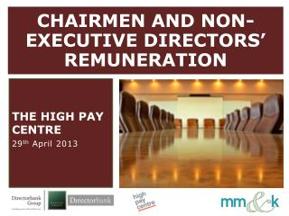 CHAIRMEN AND NON-EXECUTIVE DIRECTORS' REMUNERATION