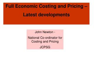 Full Economic Costing and Pricing –  Latest developments