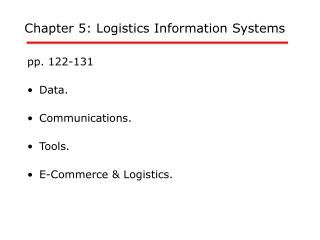 Chapter 5: Logistics Information Systems