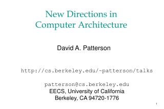 New Directions in  Computer Architecture