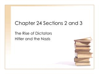 Chapter 24 Sections 2 and 3