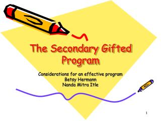 The Secondary Gifted Program