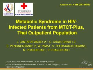 Metabolic Syndrome in HIV-Infected Patients from MTCT-Plus,  Thai Outpatient Population