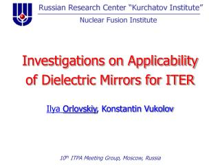 Investigations on Applicability of Dielectric Mirrors for ITER