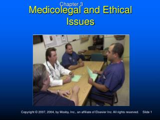 Medicolegal and Ethical Issues