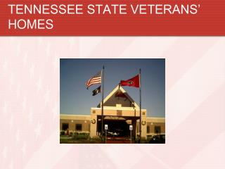 TENNESSEE STATE VETERANS' HOMES