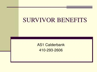 SURVIVOR BENEFITS