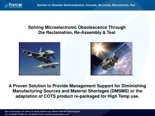 Solving Microelectronic Obsolescence Through Die Reclamation, Re-Assembly & Test