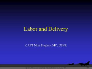 Labor and Delivery