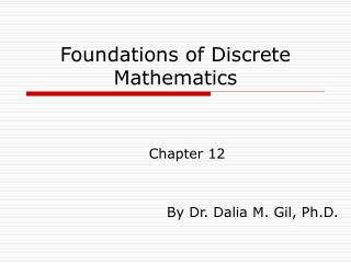 Foundations of Discrete Mathematics