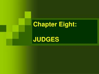 Chapter Eight: JUDGES